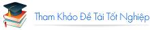 tham-khao-de-tai-tot-nghiep